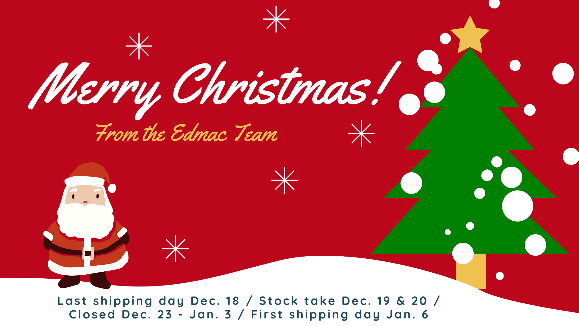 Merry Christmas from the Edmac Team!